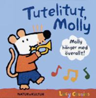 Tutelitut, Molly