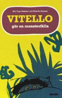 Vitello gör en monsterfälla