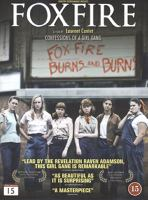 Foxfire [Videoupptagning] : confessions of a girl gang / a film by Laurent Cantet ; screenplay by Robin Campillo and Laurent Cantet ; produced by Carole Scotta ... ; directed by Laurent Cantet
