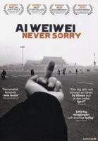 Ai Weiwei: never sorry [Videoupptagning] / directed by Alison Klayman