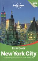 Discover New York City : experience the best of New York City / this edition written and researched by Regis St Louis and Christian Bonetto.