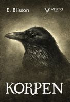 Korpen / E. Blisson