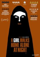 A girl walks home alone at night [Videoupptagning] / Ana Lily Amirpour