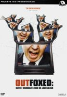 Outfoxed [Videoupptagning] : Rupert Murdoch's war on journalism / producer, director: Robert Greenwood