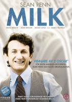 Milk [Videoupptagning] / a Gus Van Sant film ; produced by Dan Jinks and Bruce Cohen ; written by Dustin Lance Black ; directed by Gus Van Sant