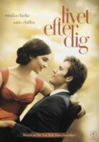 Me before you [Videoupptagning] = Livet efter dig / directed by Thea Sharrock ; produced by Karen Rosenfelt, Alison Owen ; screenplay by Jojo Moyes