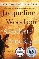 Another Brooklyn : a novel / Jacqueline Woodson