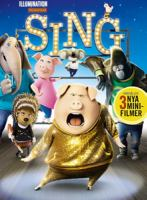 Sing [Videoupptagning] / written and directed by Garth Jennings ; produced by Chris Meledandri ..
