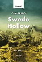 Swede Hollow: Del 2