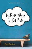 Dr. Bird's Advice for Sad Poets / Evan Roskos.