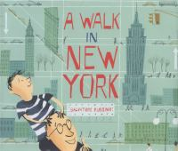 A walk in New York / Salvatore Rubbino