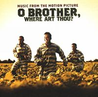 O brother, where art thou? [Ljudupptagning] : music from the motion picture : [a film by Joel Coen & Ethan Coen]