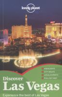 Discover Las Vegas : experience the best of Las Vegas / written and researched by Bridget Gleeson